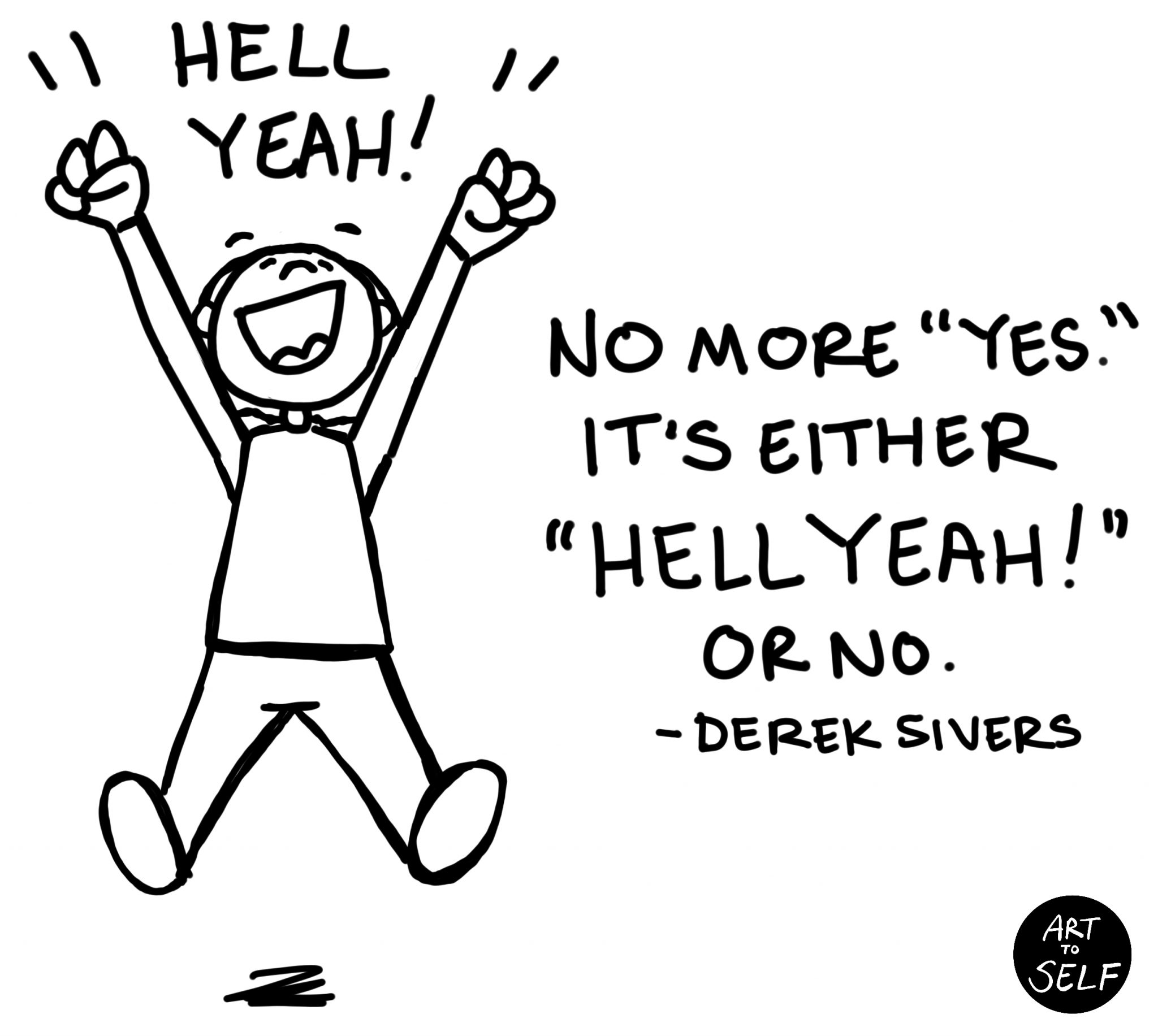 Hell-yeah-or-no-derek-sivers
